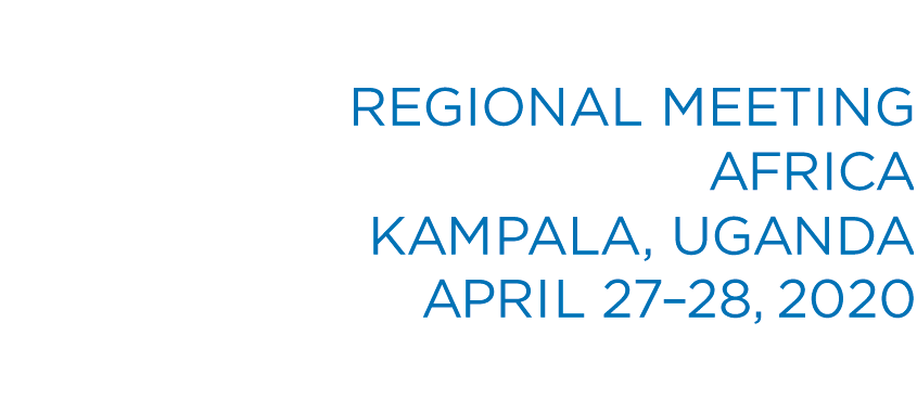 Regional Meeting Kampala, Uganda - April 27-28, 2020